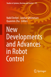 New Developments and Advances in Robot Control