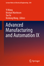 Advanced Manufacturing and Automation IX