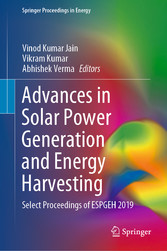 Advances in Solar Power Generation and Energy Harvesting - Select Proceedings of ESPGEH 2019