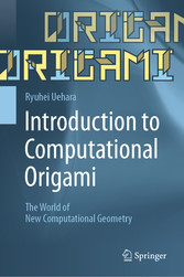 Introduction to Computational Origami - The World of New Computational Geometry